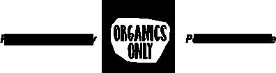 Organics Only